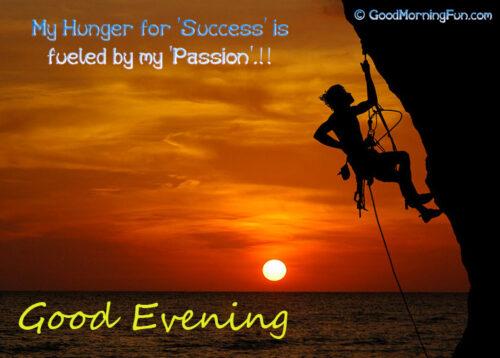 Good Evening Success Quote, Sun Rise, Climbing Hill