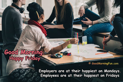 Good Morning Friday Images - Office work Quotes