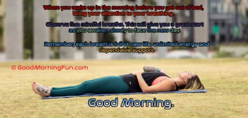 Good Morning Quote on Breathing Exercise to Reduce Stress