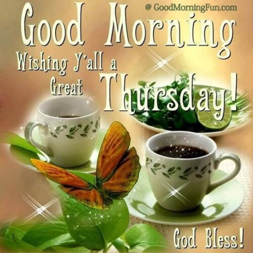 Good Morning Wishing Everyone A Great Thursday