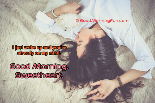 Good Morning You are in my mind quote for him