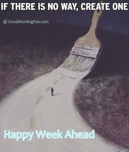 Happy Week Ahead Inspirational Quotes