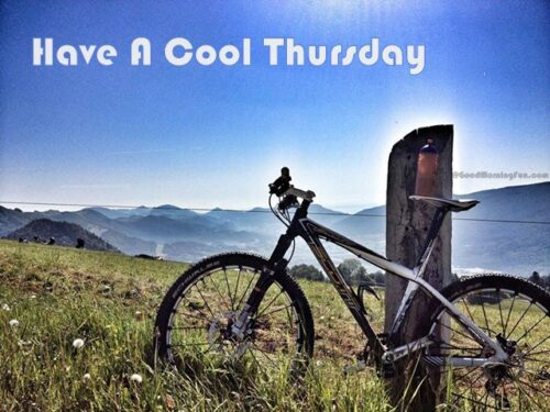 Have A Cool Thursday Day