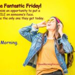 Good Morning - Happy Funny Friday Quotes & Wishes