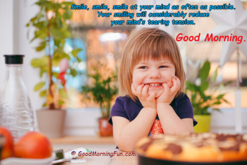 Keep Smiling Quotes - Good Morning