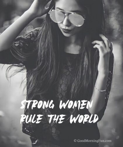 Strong women rule the world - Girl Caption