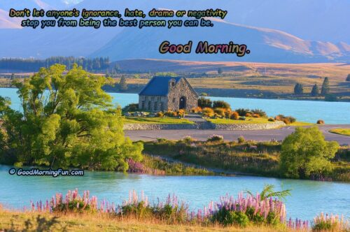 Be the best person - Inspirational Good Morning