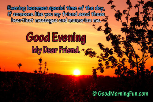 Beautiful good evening quote for a friend