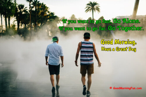 Being Together Good Morning Quotes - Two Friends Walking
