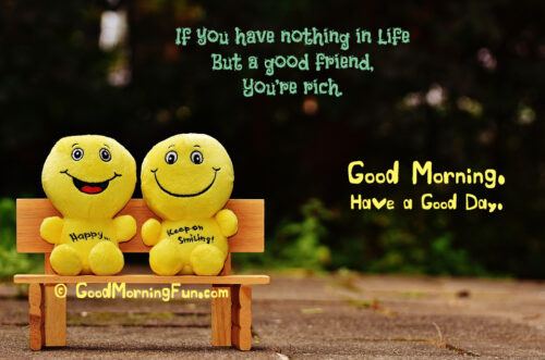 Good Morning Quotes for Special Friend - Best Friend Good Morning Quote