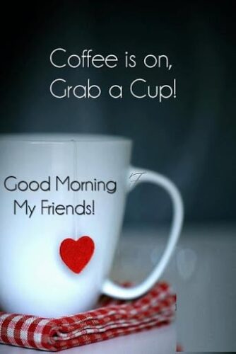 Coffee is on grab a cup of coffee