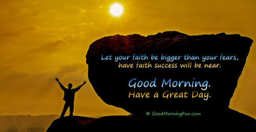 Faith - Success - Fearless - Good Morning Quote