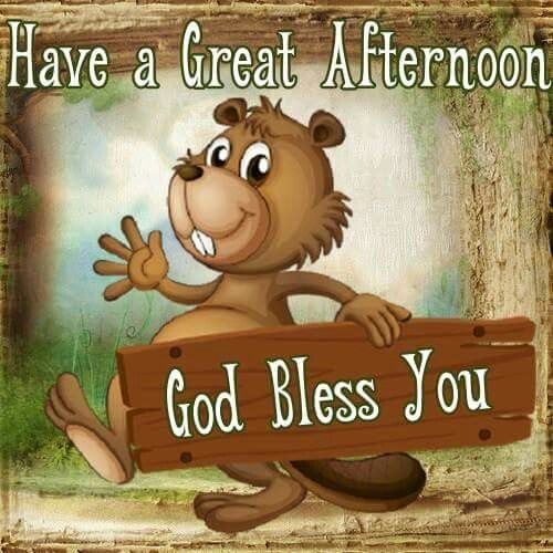 Funny Good Afternoon Messages - God Bless You