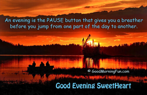 Good Evening Sweet Heart With Quotation