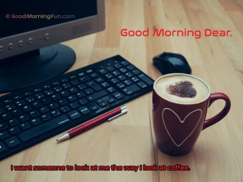 Good Morning Coffee Quote for Lover (Her)