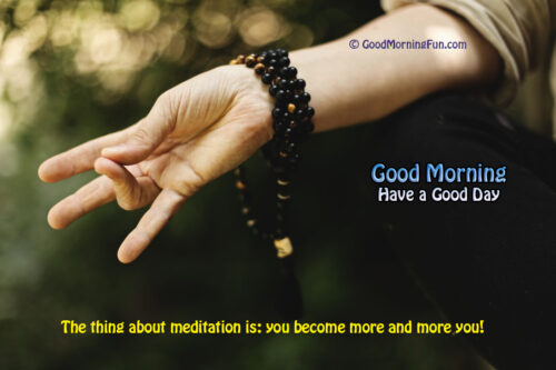 Good Morning Health tips - Meditation Quotes