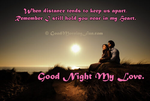 Good Night My Love Quote - Never Feel Distance Love Quote