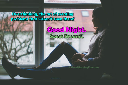 Good Night Quote - Over thinking