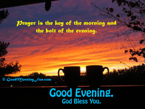 Good evening - God bless you quote