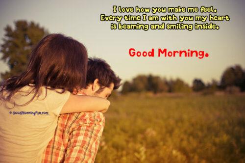 I love how you make me feel - Good Morning Love Images