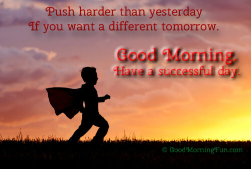 Push harder than yesterday to make different today - Good Morning - Kids running in the park