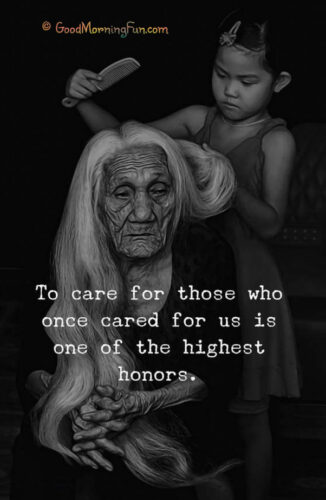 Take care of elders - Gratitude Quotes