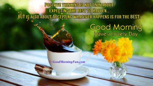 Coffee cup with flower morning wallpaper - positive thinking quote