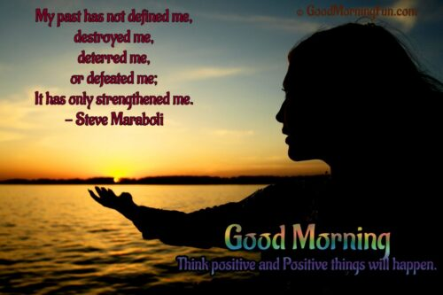 Forget Past move with positive attitude - Inspirational Good Morning Quotes