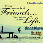 100 Heart Touching Good Morning Quotes for Special Friend