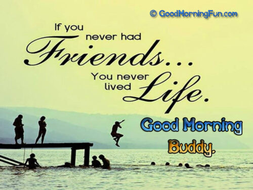 Best Good Morning Friendship Quote