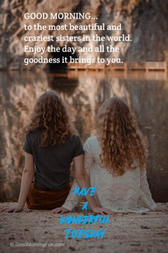 Good Morning Tuesday Quotes for Sister