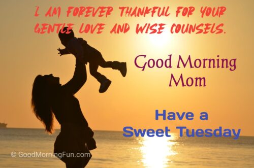 Happy Tuesday Wishes for Mom