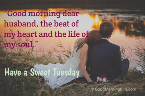 Sweet Tuesday Quotes for Husband
