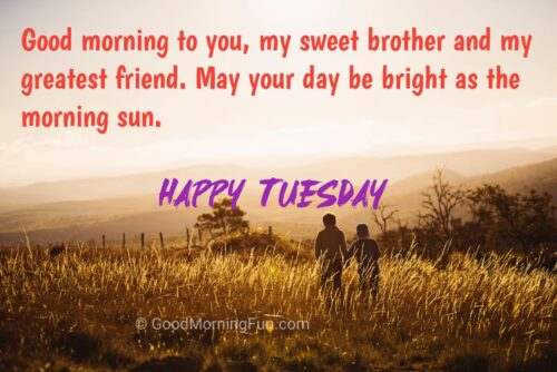 Tuesday Quotes for Brother