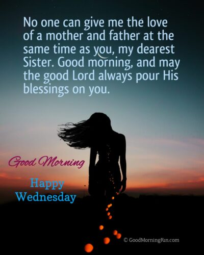 Have a Beautiful Wednesday Sister