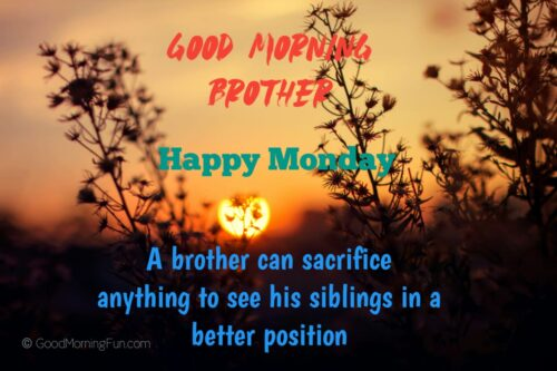 Monday Greetings for Brother
