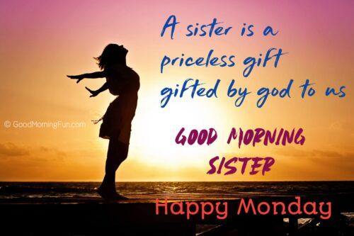 Monday Messages for Sister