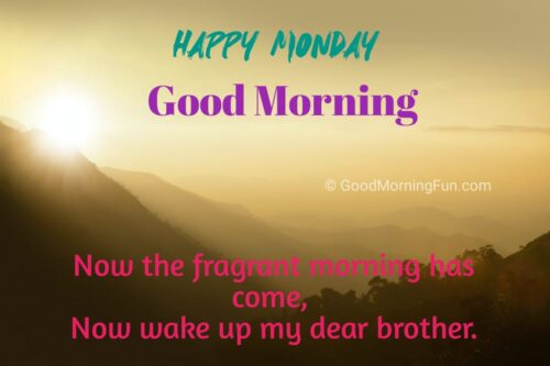 Monday Wishes for Brother
