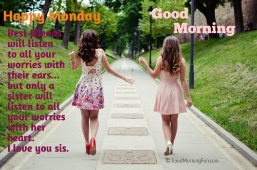 Monday Wishes for Sister