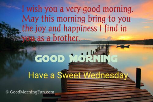 Sweet Wednesday Quotes for Brother