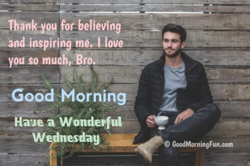Wonderful Wednesday Quotes for Brother