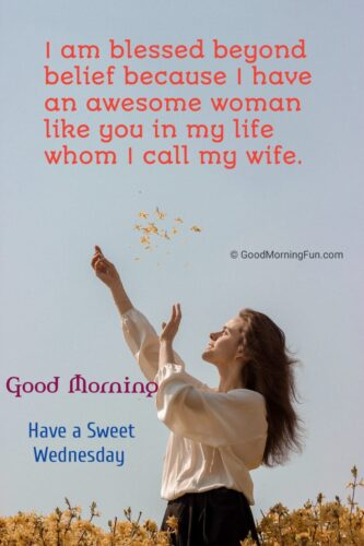 Good morning Wednesday quotes for wife