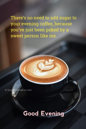 Cute good evening quote for friends