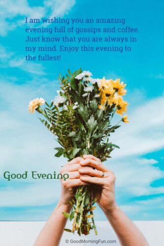 Enjoy the evening photo quote
