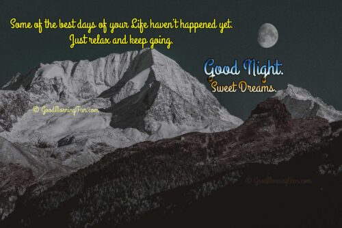 Inspirational Good Night Quotes - Best days are coming
